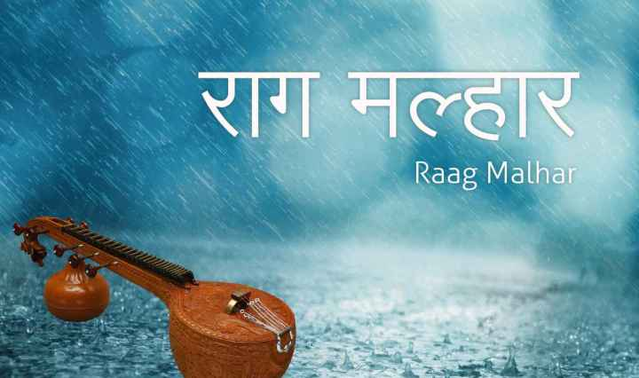 Malhar - Raag that brings rain